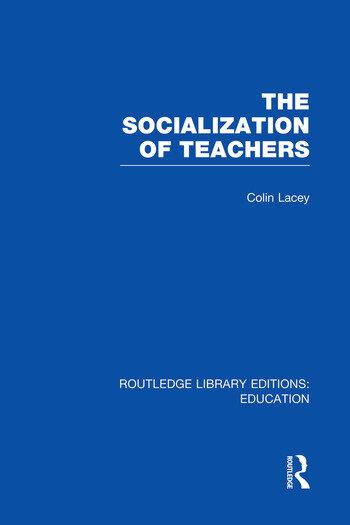 The Socialization of Teachers (RLE Edu N) book cover