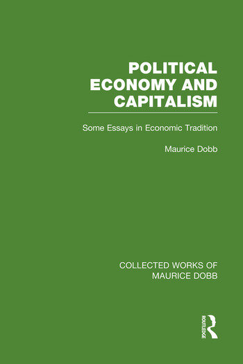 Political Economy and Capitalism Some Essays in Economic Tradition book cover