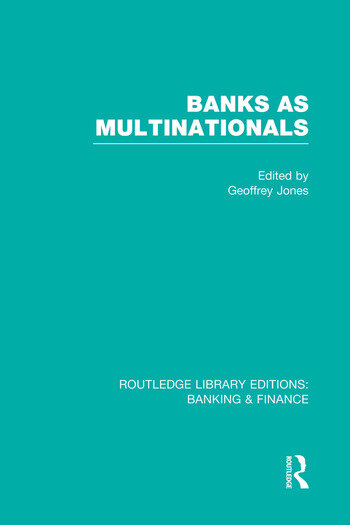 Banks as Multinationals (RLE Banking & Finance) book cover