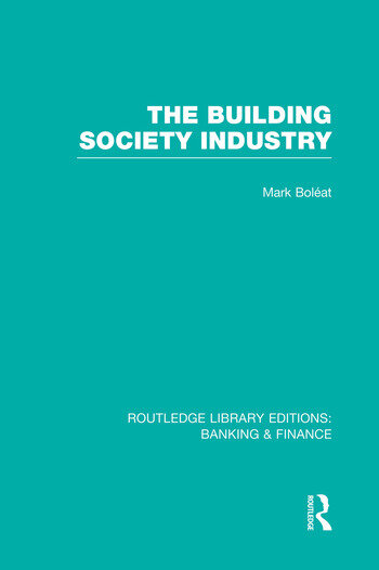 Building Society Industry (RLE Banking & Finance) book cover