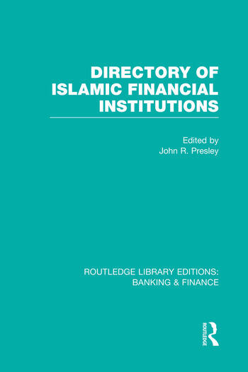 Directory of Islamic Financial Institutions (RLE: Banking & Finance) book cover