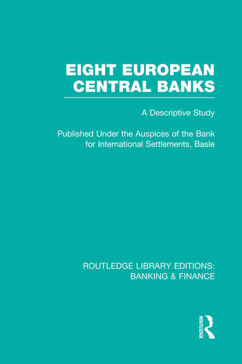 Eight European Central Banks (RLE Banking & Finance) Organization and Activities book cover