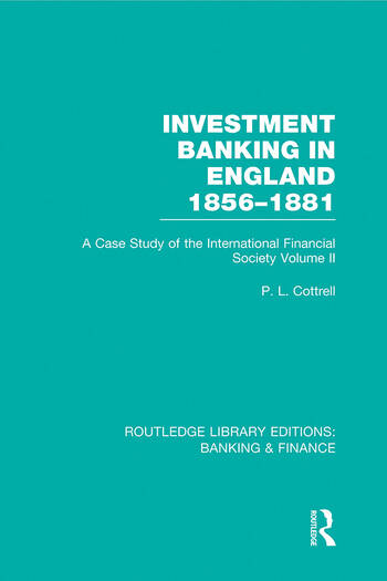 Investment Banking in England 1856-1881 (RLE Banking & Finance) Volume Two book cover