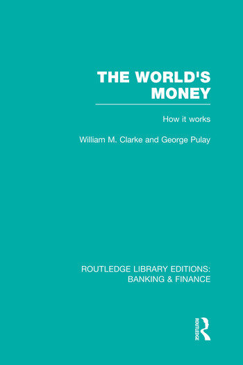 The World's Money (RLE: Banking & Finance) book cover