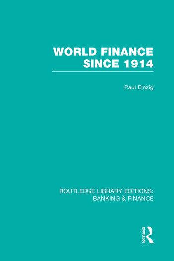 World Finance Since 1914 (RLE Banking & Finance) book cover