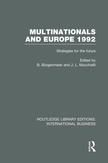 Multinationals and Europe 1992 (RLE International Business) Strategies for the Future book cover