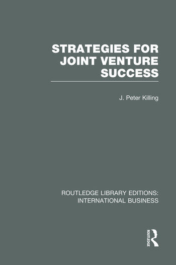 Strategies for Joint Venture Success (RLE International Business) book cover