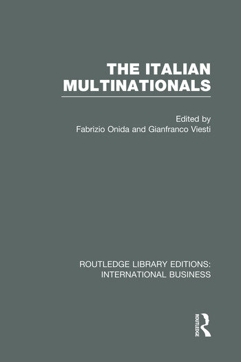 The Italian Multinationals (RLE International Business) book cover