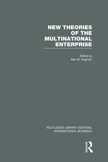 New Theories of the Multinational Enterprise (RLE International Business) book cover