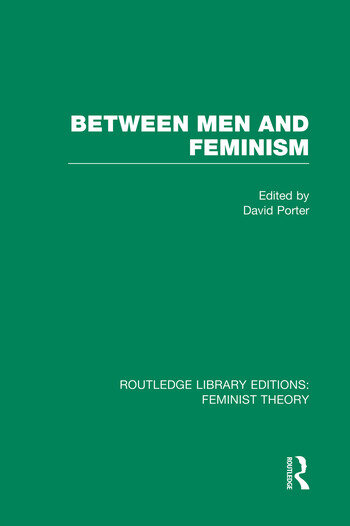 Between Men and Feminism (RLE Feminist Theory) Colloquium: Papers book cover