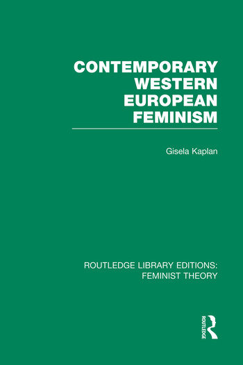 Contemporary Western European Feminism (RLE Feminist Theory) book cover