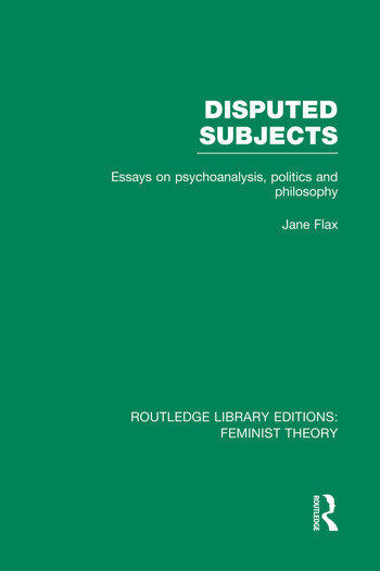 Disputed Subjects (RLE Feminist Theory) Essays on Psychoanalysis, Politics and Philosophy book cover