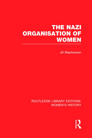 The Nazi Organisation of Women book cover