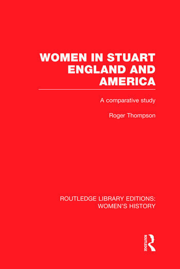 Women in Stuart England and America A Comparative Study book cover