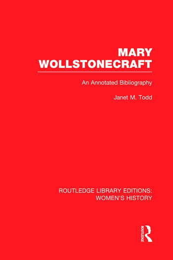 Mary Wollstonecraft An Annotated Bibliography book cover
