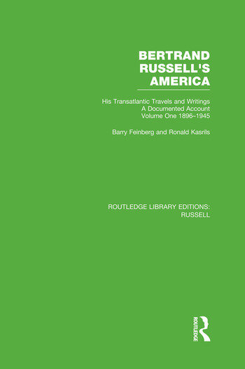 Bertrand Russell's America His Transatlantic Travels and Writings. Volume One 1896-1945 book cover