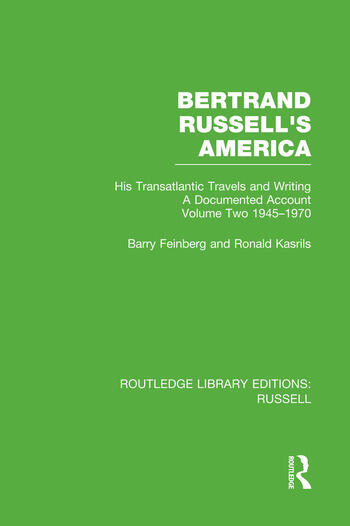 Bertrand Russell's America His Transatlantic Travels and Writings. Volume Two 1945-1970 book cover