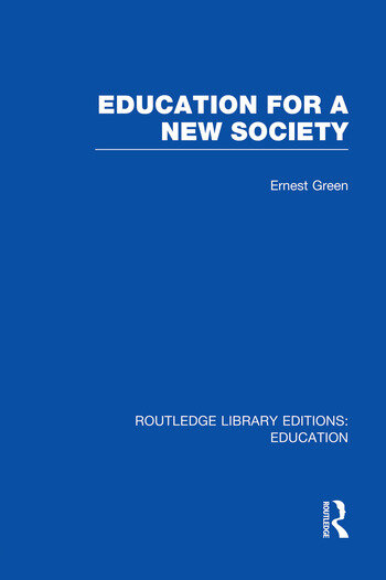Education For A New Society (RLE Edu L Sociology of Education) book cover
