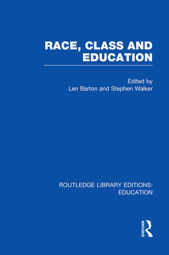 Race, Class and Education (RLE Edu L) book cover
