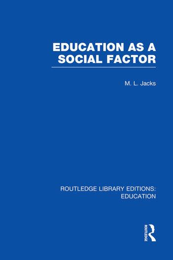 Education as a Social Factor (RLE Edu L Sociology of Education) book cover