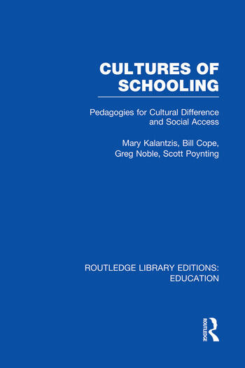Cultures of Schooling (RLE Edu L Sociology of Education) Pedagogies for Cultural Difference and Social Access book cover