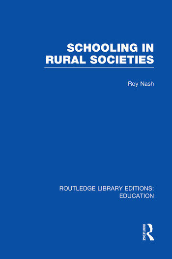Schooling in Rural Societies (RLE Edu L) book cover