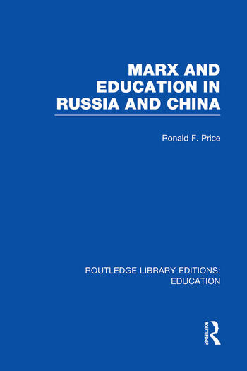 Marx and Education in Russia and China (RLE Edu L) book cover