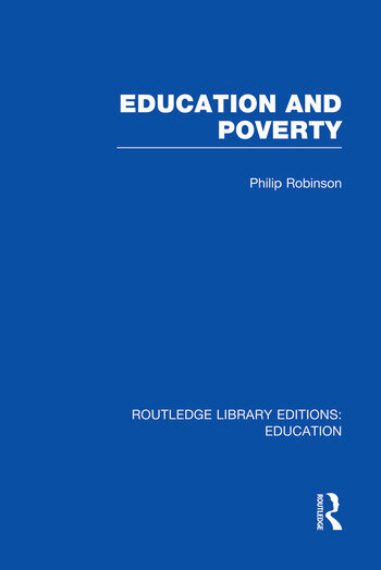 Education and Poverty (RLE Edu L) book cover