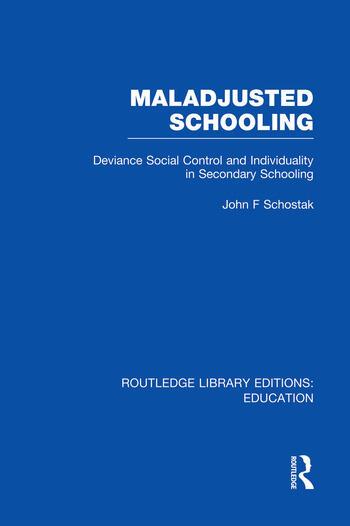 Maladjusted Schooling (RLE Edu L) book cover