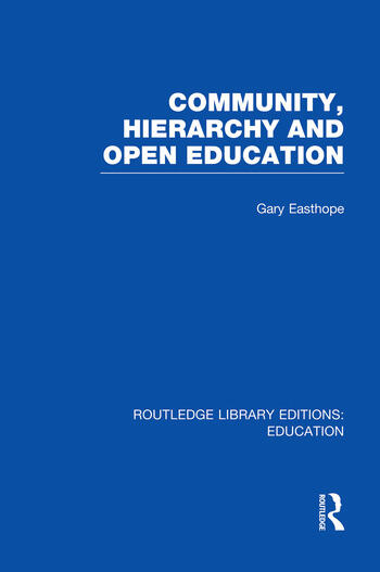 Community, Hierarchy and Open Education (RLE Edu L) book cover