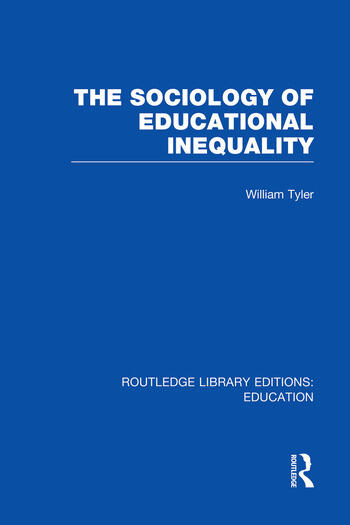 The Sociology of Educational Inequality (RLE Edu L) book cover
