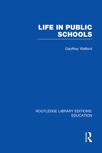 Life in Public Schools (RLE Edu L) book cover