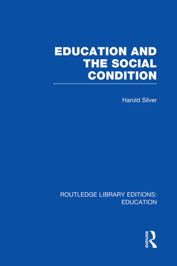Education and the Social Condition (RLE Edu L) book cover