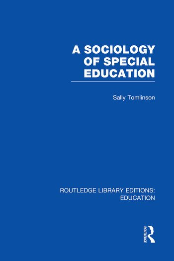 A Sociology of Special Education (RLE Edu M) book cover