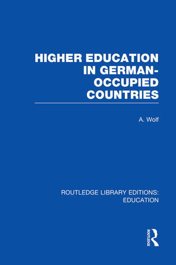 Higher Education in German Occupied Countries (RLE Edu A) book cover