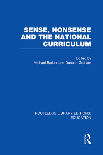Sense and Nonsense and the National Curriculum book cover