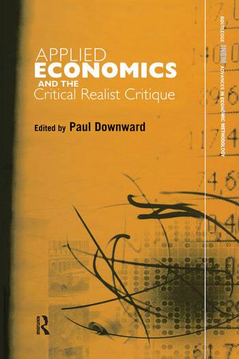 Applied Economics and the Critical Realist Critique book cover