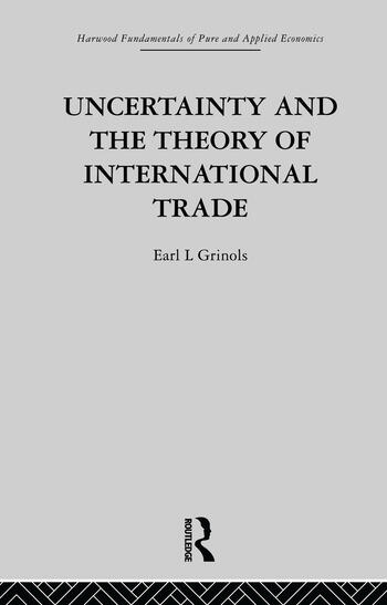 Uncertainty and the Theory of International Trade book cover