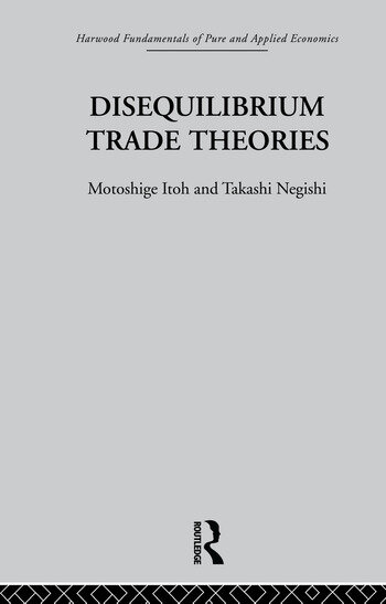 Disequilibrium Trade Theories book cover