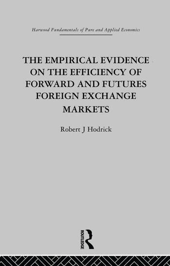 The Empirical Evidence on the Efficiency of Forward and Futures Foreign Exchange Markets book cover