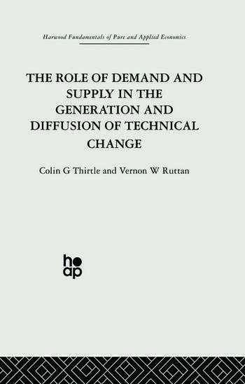 The Role of Demand and Supply in the Generation and Diffusion of Technical Change book cover