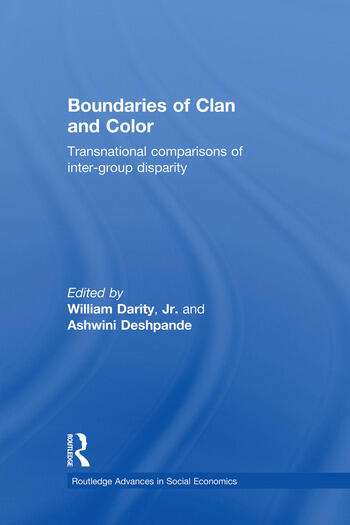 Boundaries of Clan and Color Transnational Comparisons of Inter-Group Disparity book cover