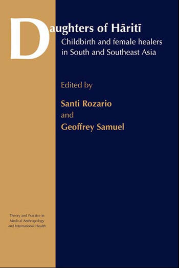 Daughters of Hariti Childbirth and Female Healers in South and Southeast Asia book cover