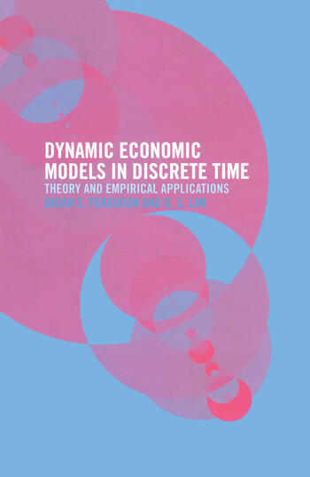 Dynamic Economic Models in Discrete Time Theory and Empirical Applications book cover