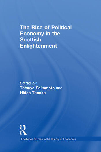 The Rise of Political Economy in the Scottish Enlightenment book cover