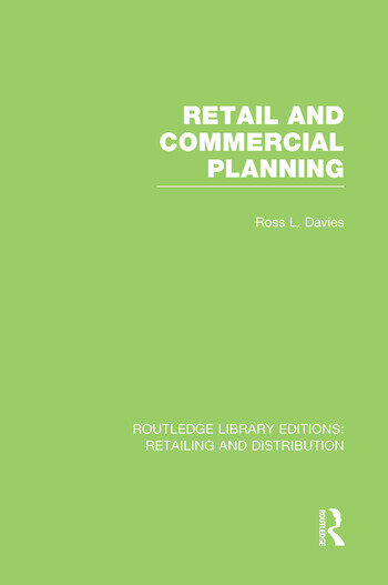Retail and Commercial Planning (RLE Retailing and Distribution) book cover