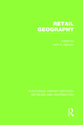 Retail Geography (RLE Retailing and Distribution) book cover
