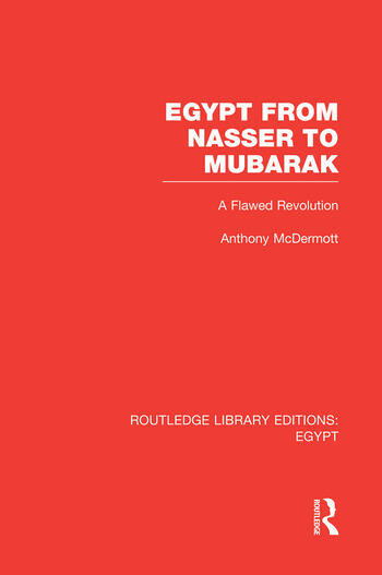 Egypt from Nasser to Mubarak (RLE Egypt) A Flawed Revolution book cover