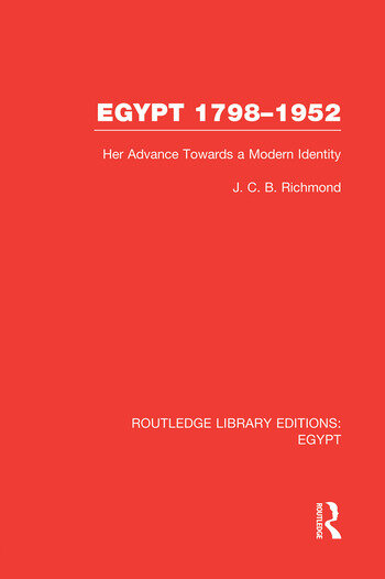 Egypt, 1798-1952 (RLE Egypt) Her Advance Towards a Modern Identity book cover