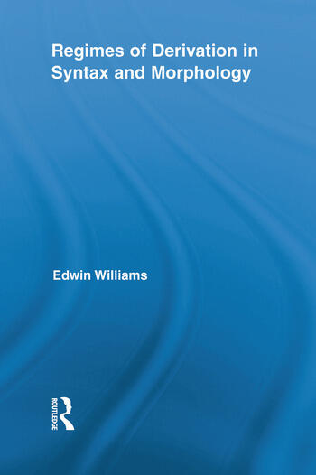 Regimes of Derivation in Syntax and Morphology book cover